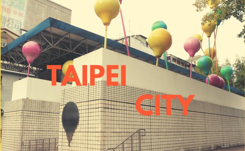 Premiers pas dans les rues de Taipei(Taiwan)